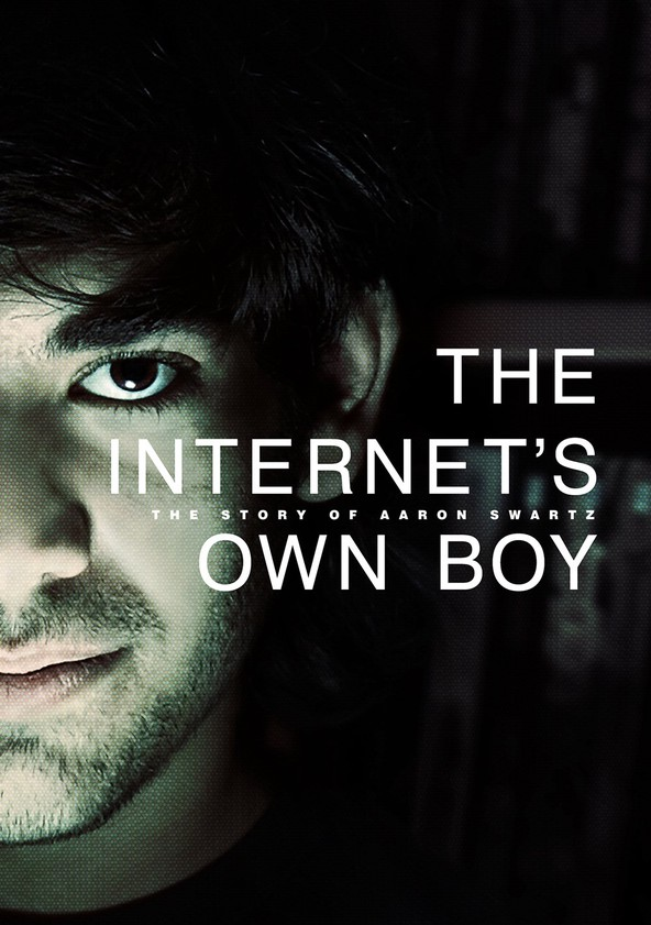 The Internet's Own Boy: L'histoire d'Aaron Swartz poster