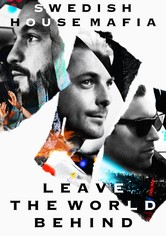 Swedish House Mafia - Leave the World Behind