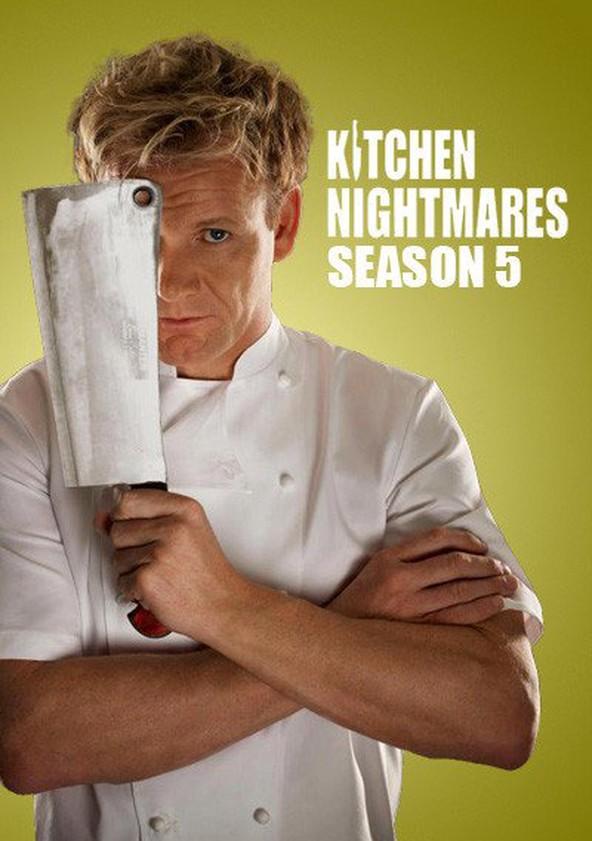 Kitchen Nightmares Season 5 Watch Episodes Streaming Online