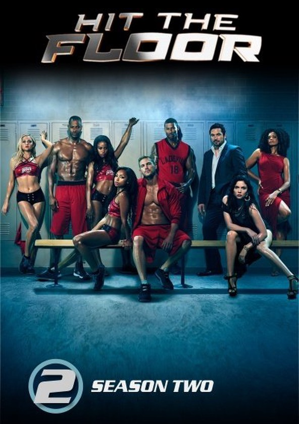Hit the Floor Season 2 - watch episodes