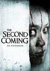 The Second Coming - Die Wiederkehr