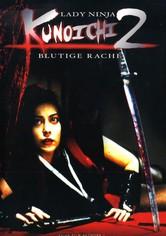 Kunoichi – Lady Ninja 2: Blutige Rache