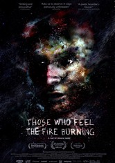 Those Who Feel the Fire Burning