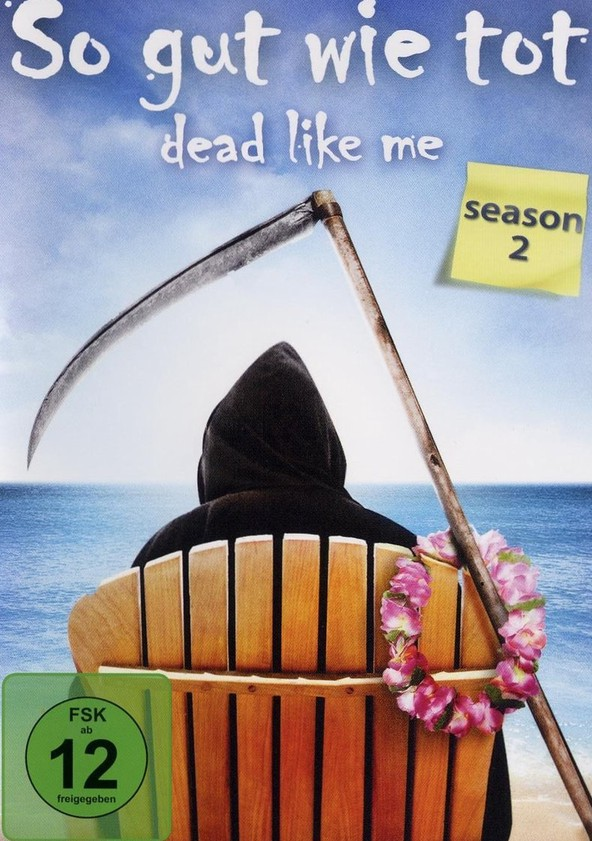 So gut wie tot - Dead Like Me