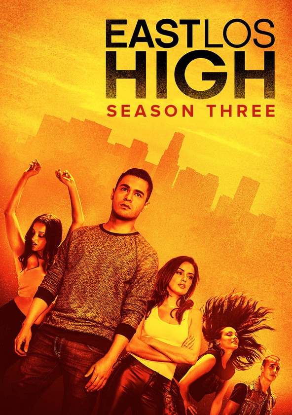 East Los High Season 3 poster