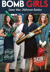 Bomb Girls Season 1
