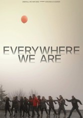 Everywhere We Are