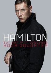 Hamilton 2: But Not if it Concerns Your Daughter