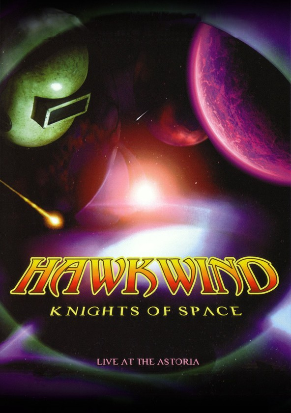 Hawkwind: Knights of Space poster