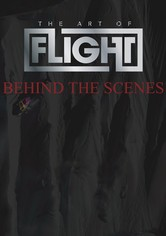 The Art of Flight - Behind the Scenes