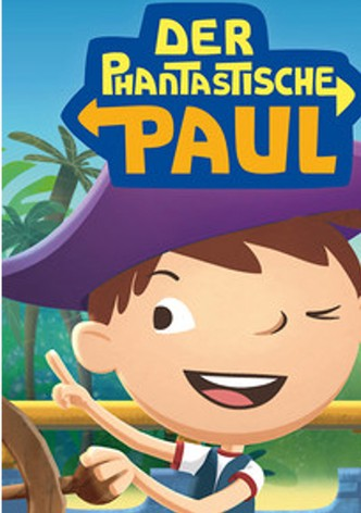 Der phantastische Paul