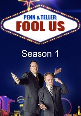 Penn & Teller: Fool Us Season 1