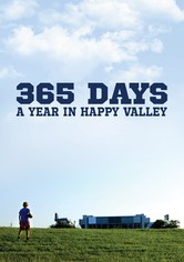 365 Days: A Year in Happy Valley