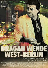 Dragan Wende - West Berlin