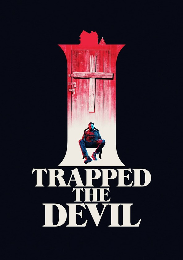 I Trapped the Devil poster