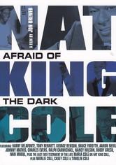 Nat King Cole: Afraid of the Dark