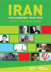 Iran, the hundred-year war