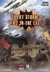 Soviet Storm: WW2 in the East