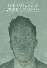 The Future of Work and Death