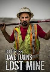 Goldrausch: Dave Turin's Lost Mine