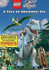LEGO Jurassic World - A Fuga de Indominus Rex