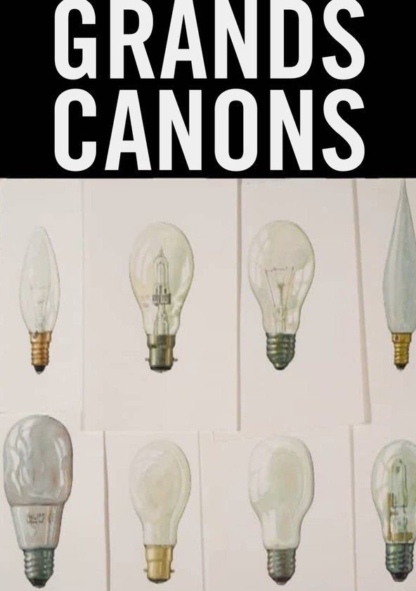 Grands Canons poster