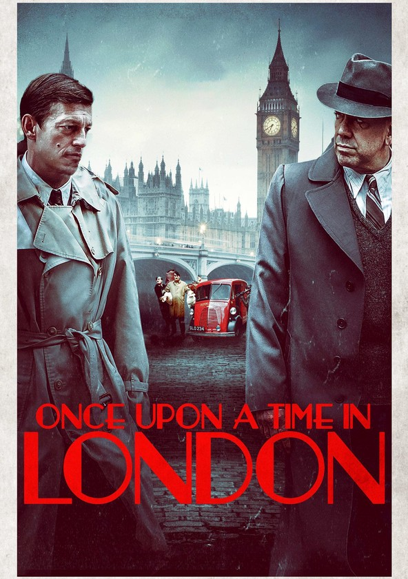 Once Upon a Time in London