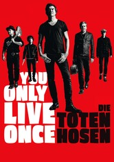 You Only Live Once - Die Toten Hosen on Tour