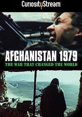 Afghanistan 1979: The War That Changed the World