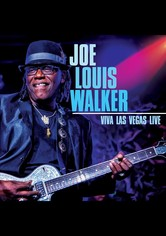 Joe Louis Walker: Viva Las Vegas Live