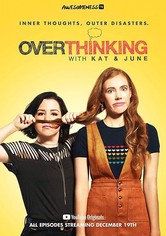 Overthinking with Kat & June