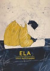 Ela - Skizzen zum Abschied