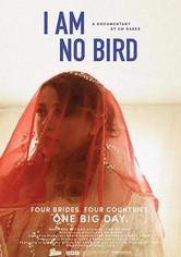 I Am No Bird