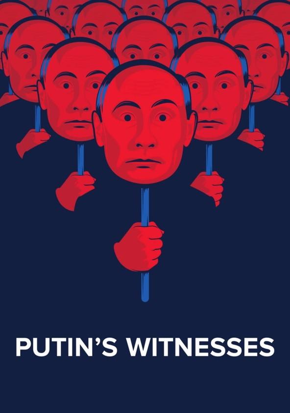 Putin's Witnesses