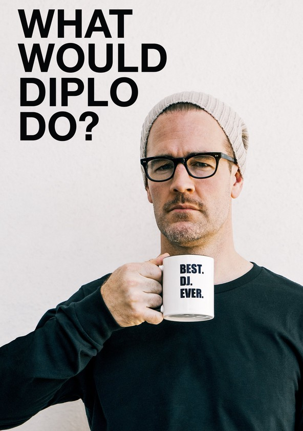 What Would Diplo Do? Season 1 poster