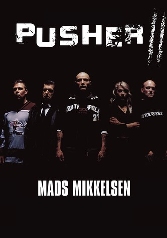 Pusher II: With Blood on My Hands