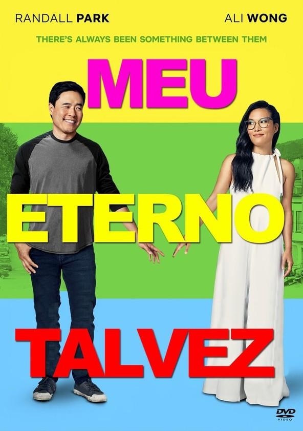 Meu Eterno Talvez : Always Be My Maybe