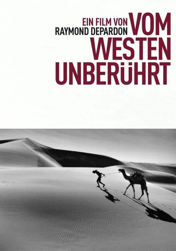 Vom Westen unberührt