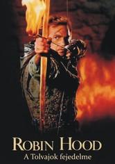 Robin Hood, a tolvajok fejedelme
