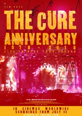 The Cure: Anniversary 1978-2018 - Live in Hyde Park