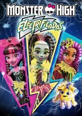 Monster High: Electrificadas