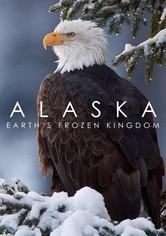 Alaska: Earth's Frozen Kingdom