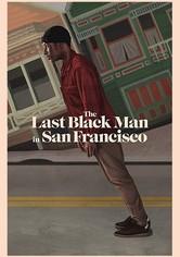 라스트 블랙 맨 인 샌프란시스코