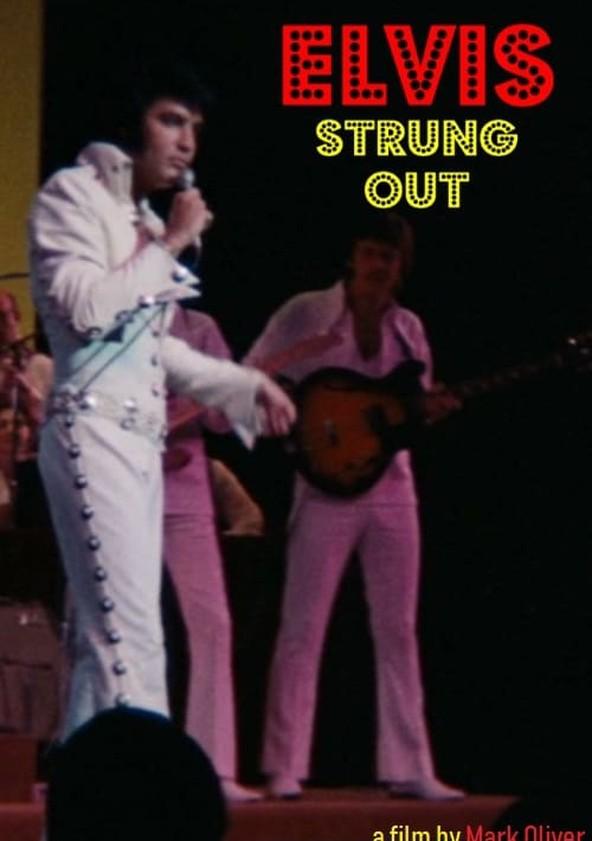 Elvis: Strung Out