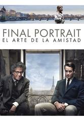 Final Portrait. El arte de la amistad