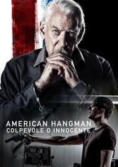 American Hangman – Colpevole o Innocente