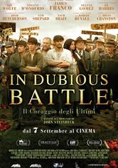 In Dubious Battle - Il coraggio degli ultimi