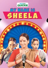 My Name Is Sheela