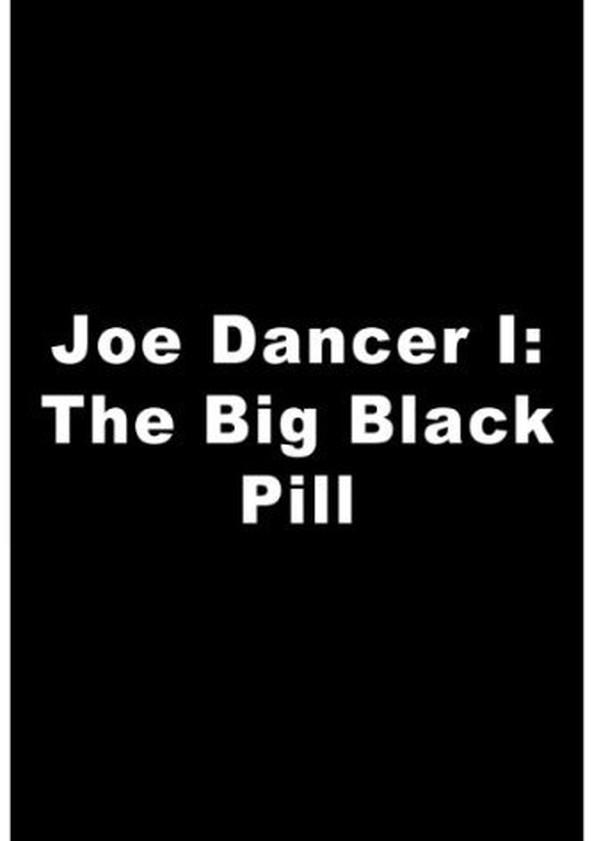 Joe Dancer I: The Big Black Pill