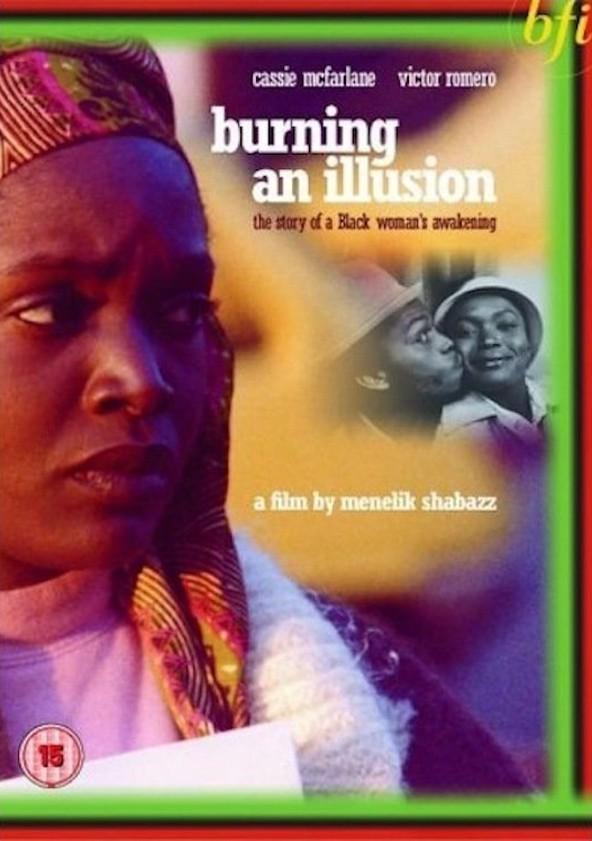 Burning an Illusion